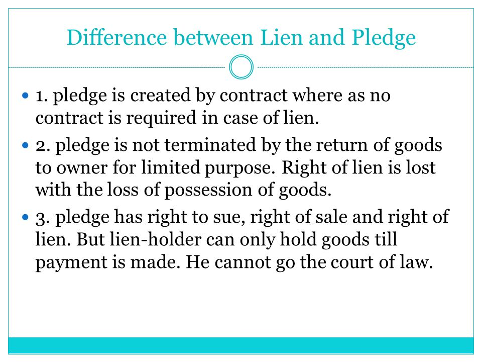 Difference between Lien and Pledge