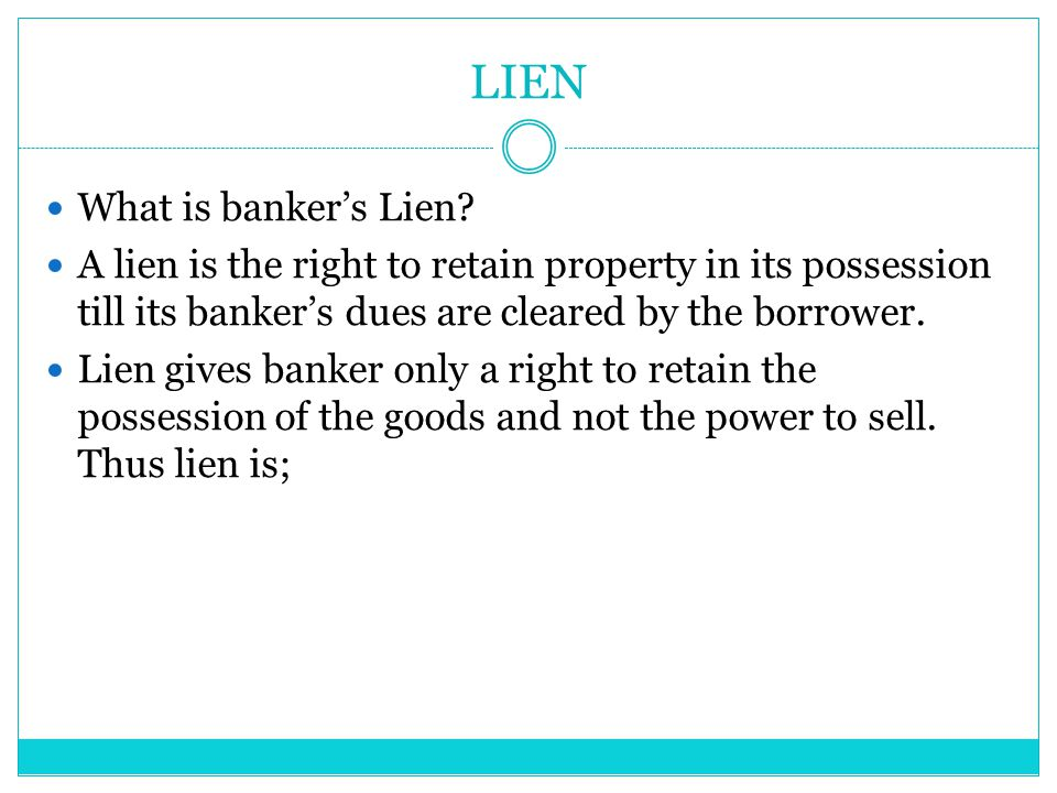 LIEN What is banker's Lien