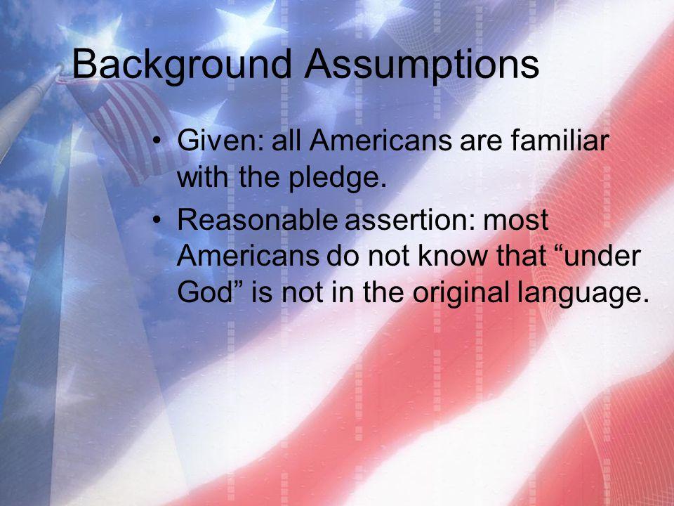 Background Assumptions