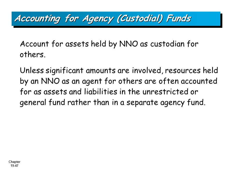 Accounting for Agency (Custodial) Funds