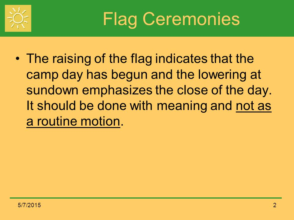 Flag Ceremonies