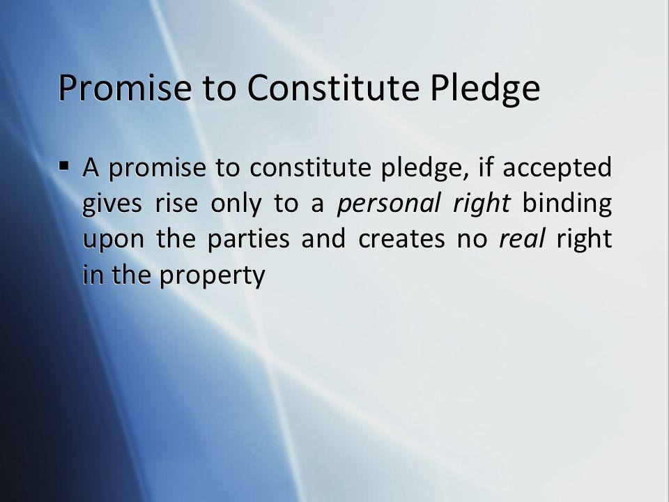 Promise to Constitute Pledge