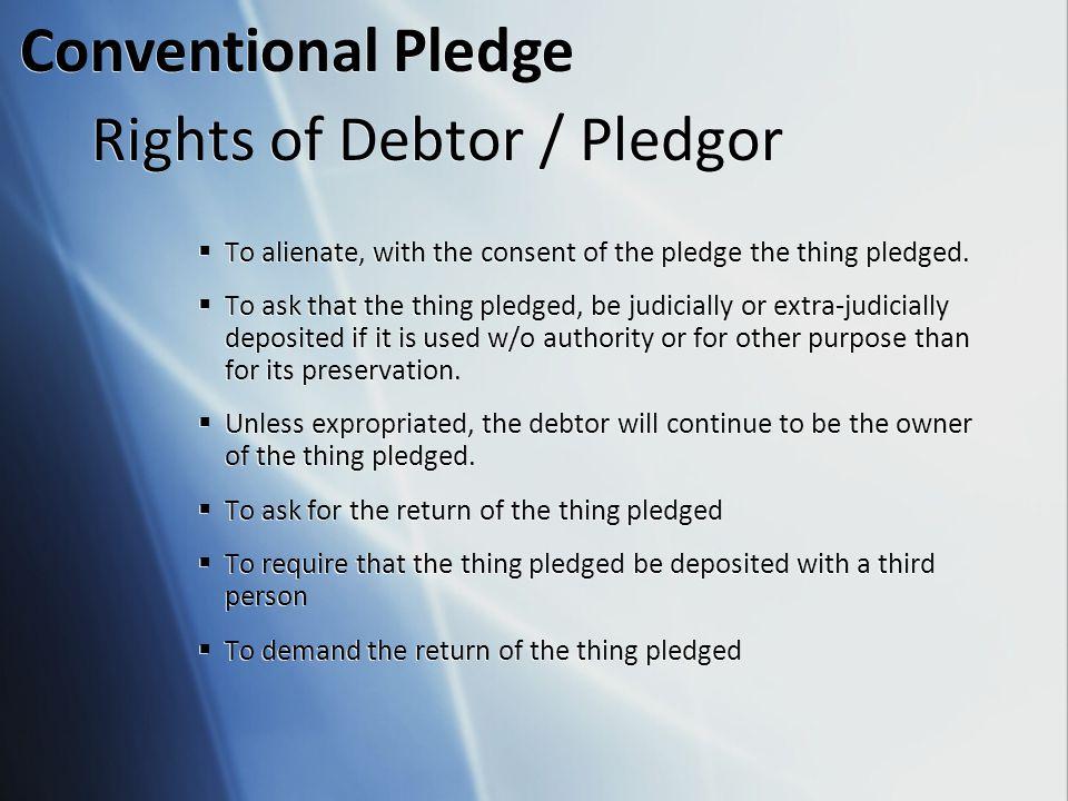 Rights of Debtor / Pledgor