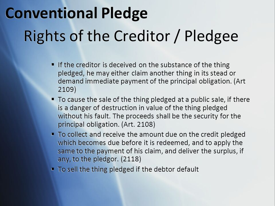 Rights of the Creditor / Pledgee