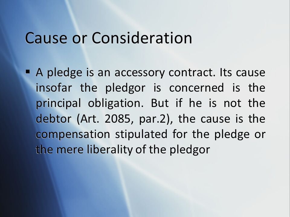Cause or Consideration