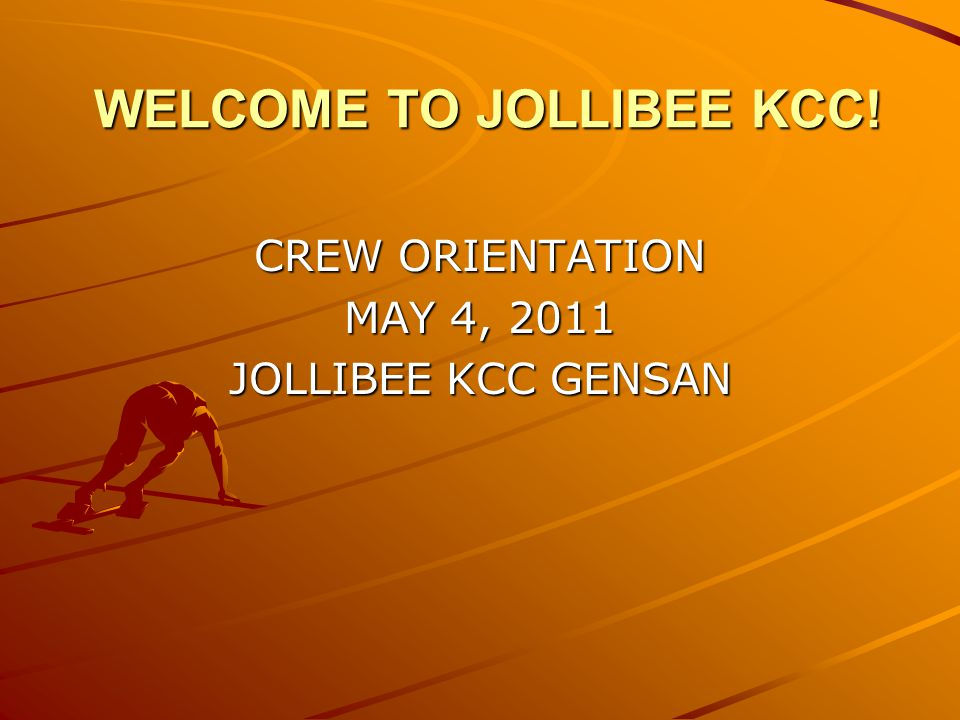 WELCOME TO JOLLIBEE KCC!