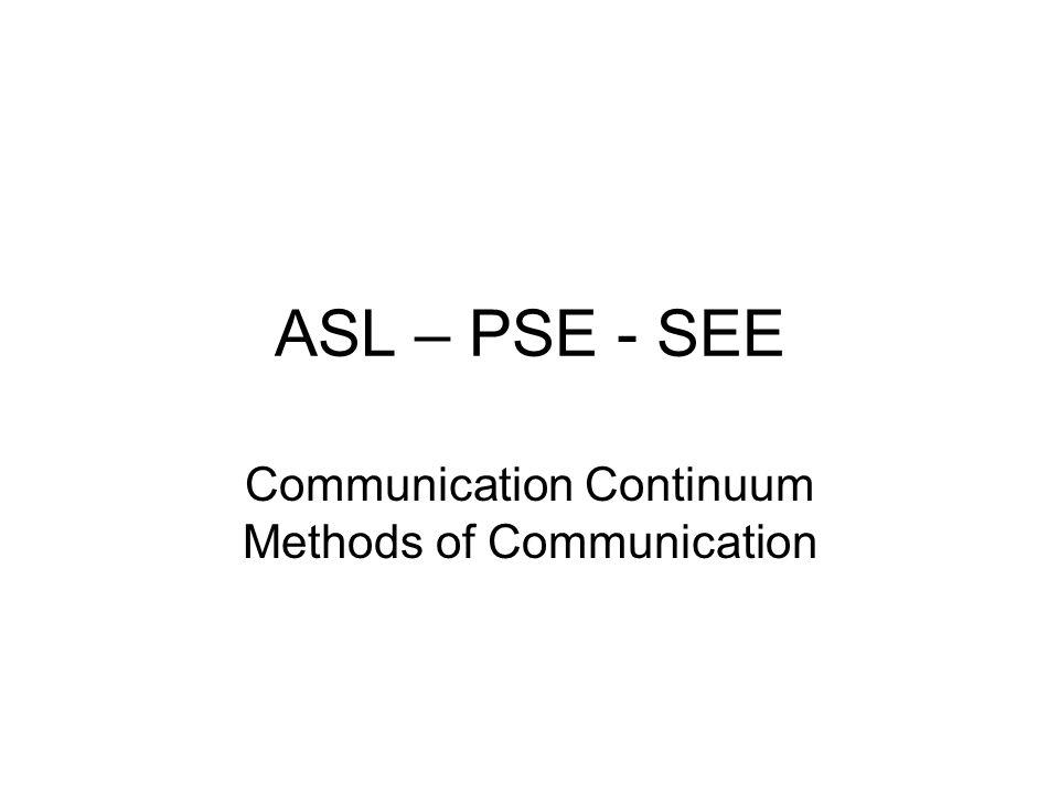 Communication Continuum Methods of Communication