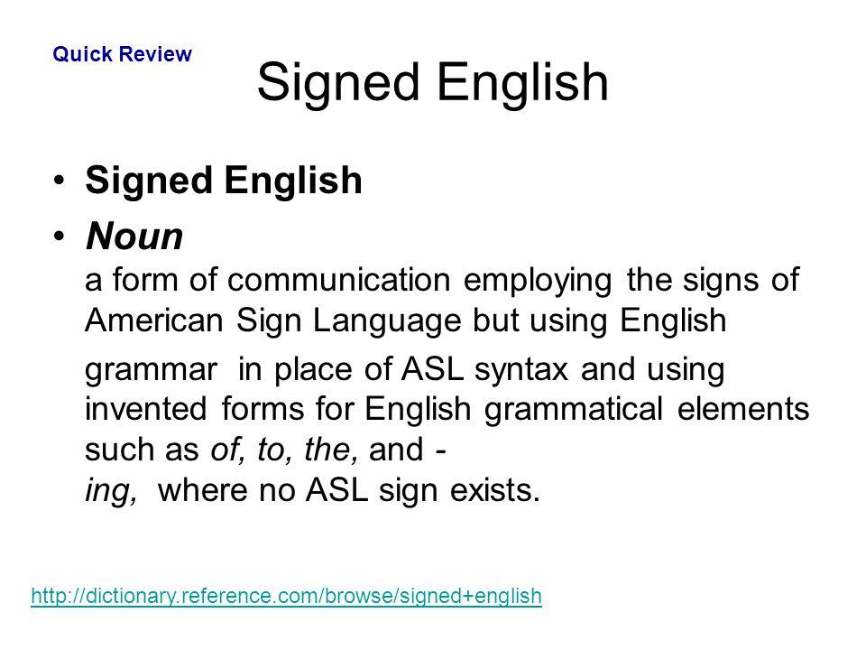 Signed English Signed English