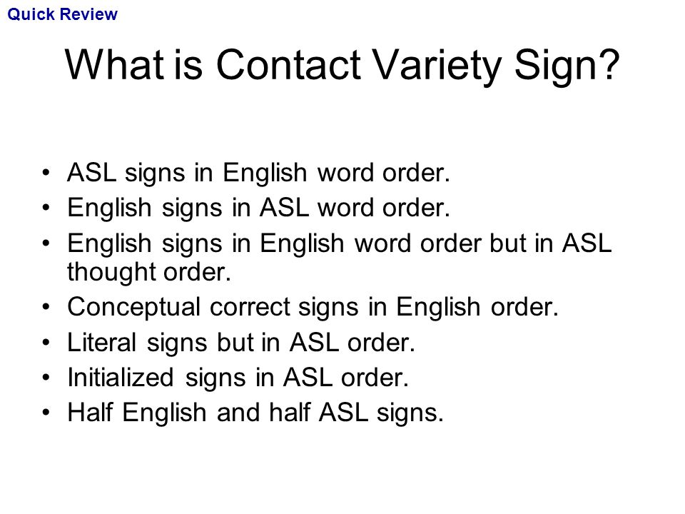 What is Contact Variety Sign