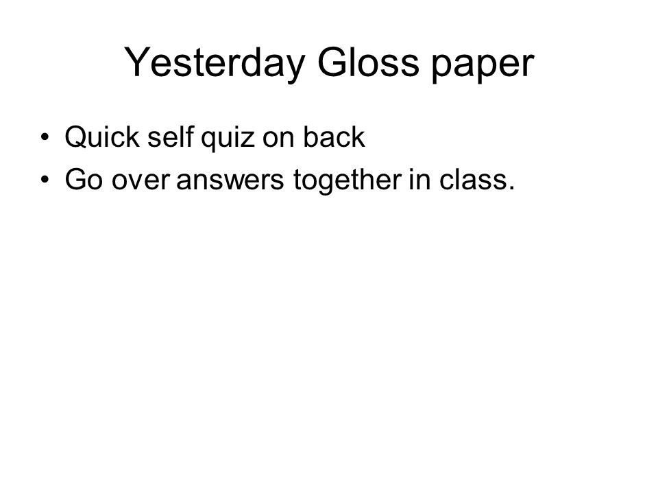 Yesterday Gloss paper Quick self quiz on back