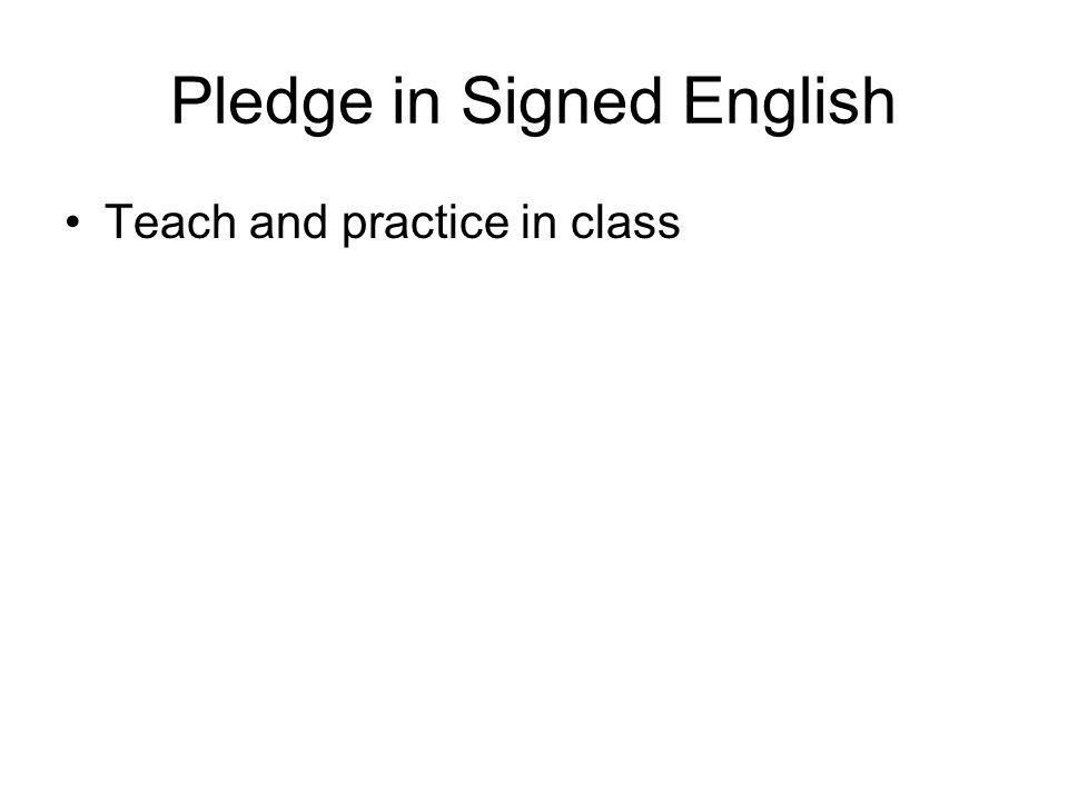 Pledge in Signed English