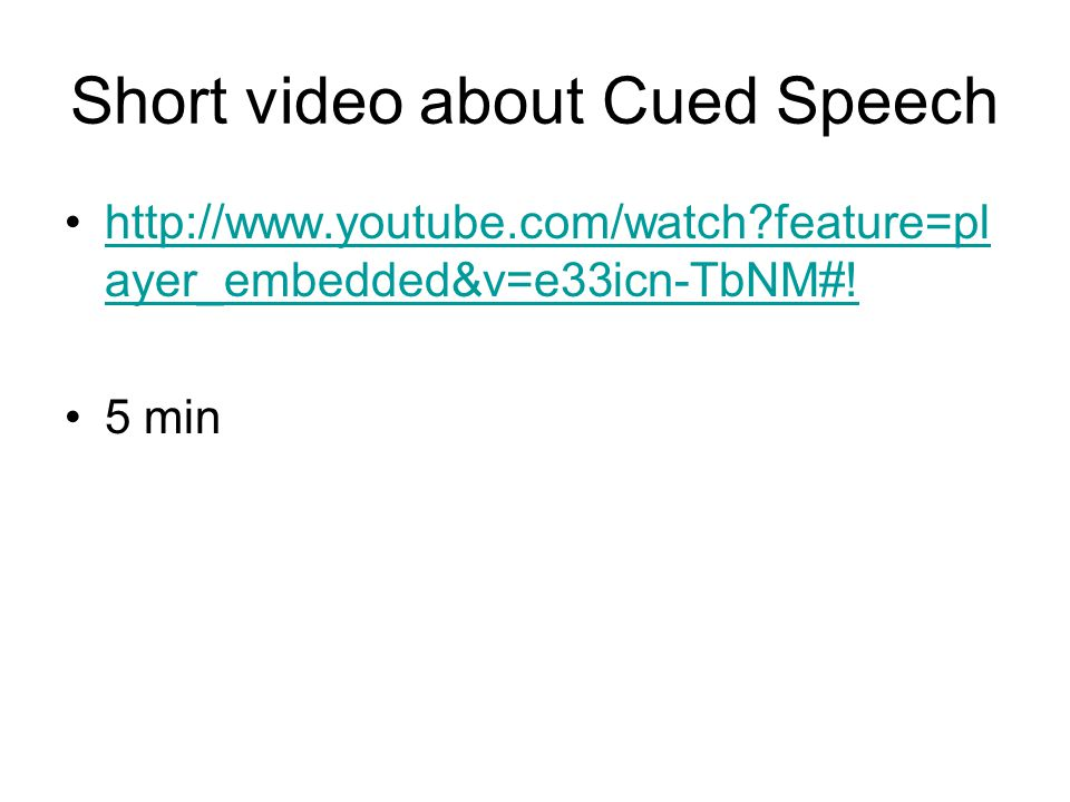 Short video about Cued Speech