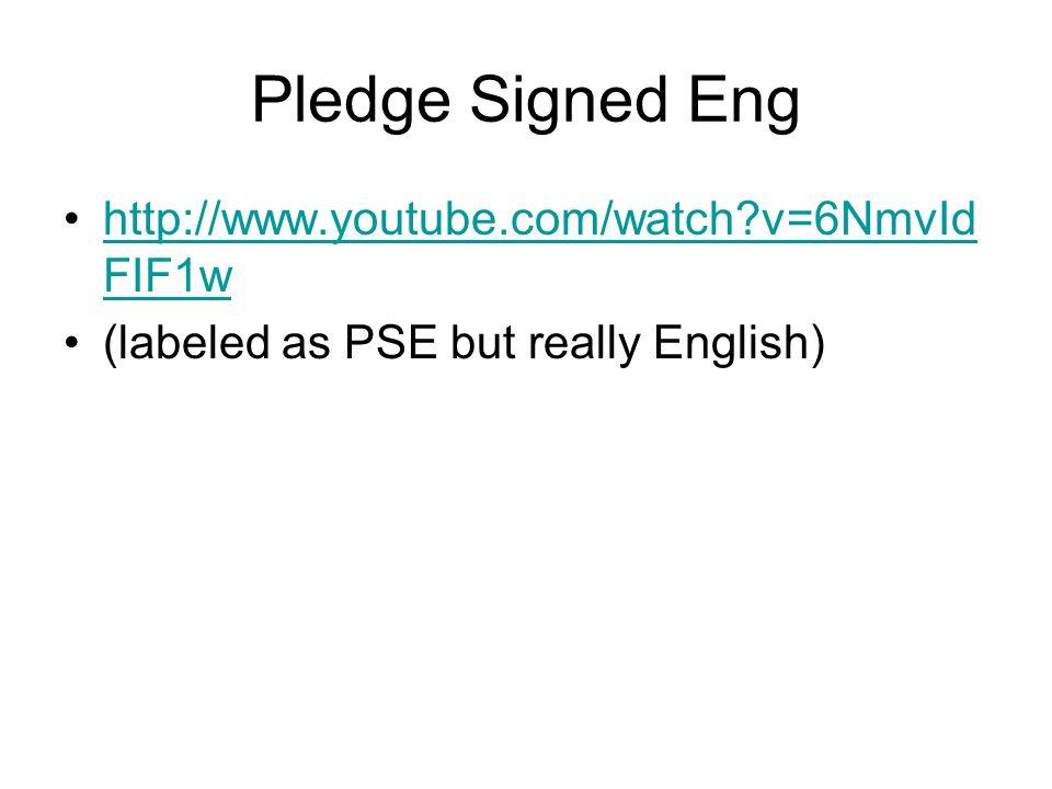 Pledge Signed Eng http://www.youtube.com/watch v=6NmvIdFIF1w