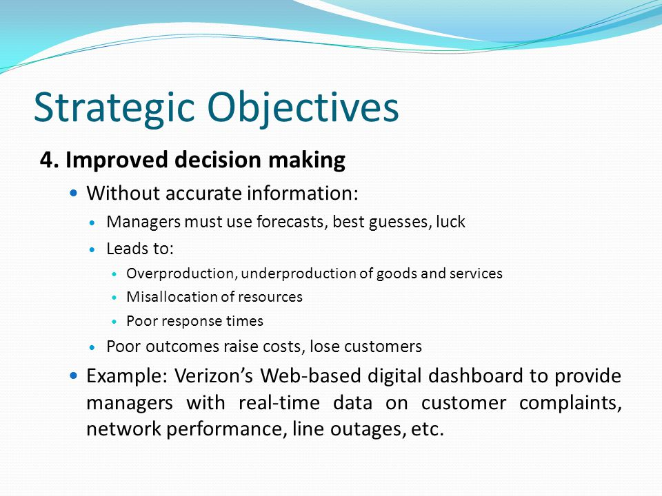 Strategic Objectives 4. Improved decision making