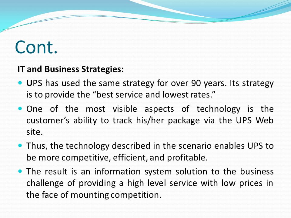 Cont. IT and Business Strategies: