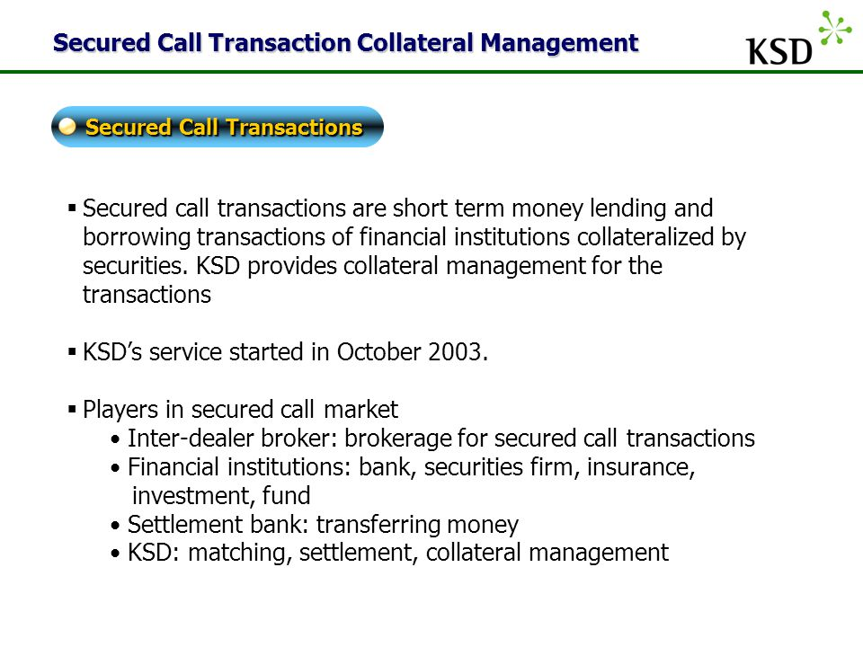 Secured Call Transaction Collateral Management