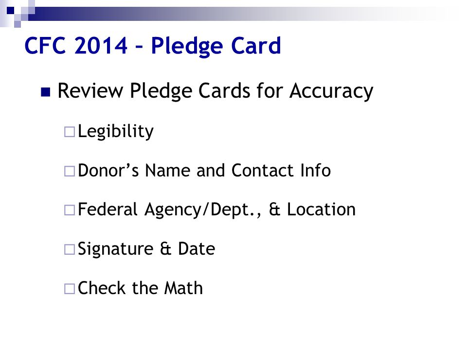 CFC 2014 – Pledge Card Review Pledge Cards for Accuracy Legibility