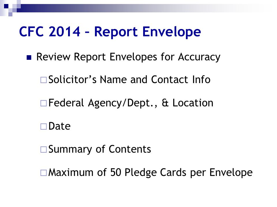 CFC 2014 – Report Envelope Review Report Envelopes for Accuracy