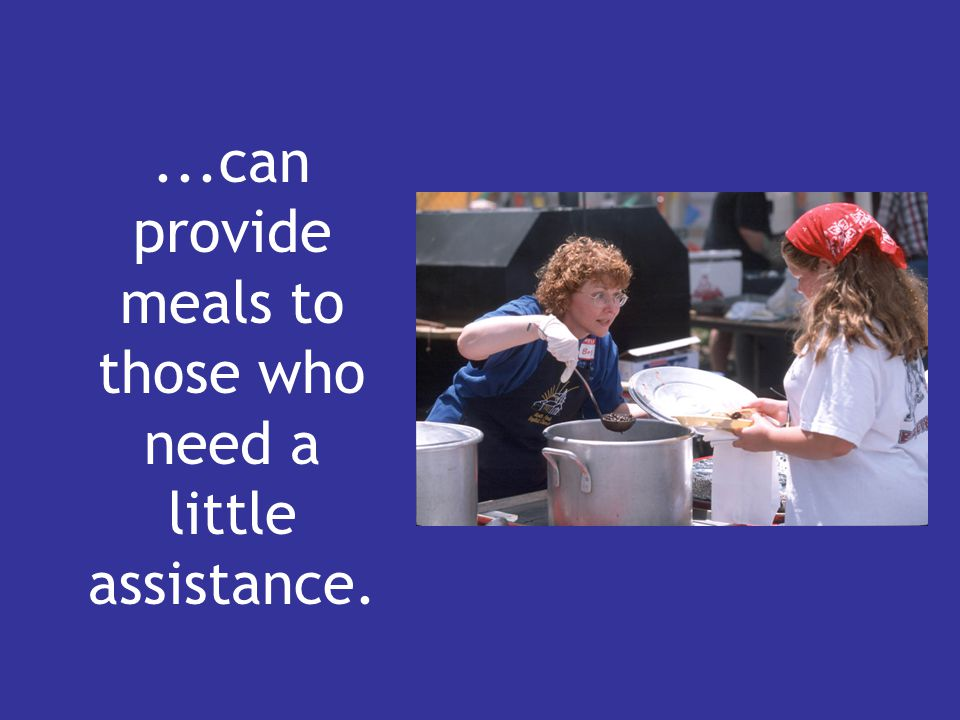 ...can provide meals to those who need a little assistance.