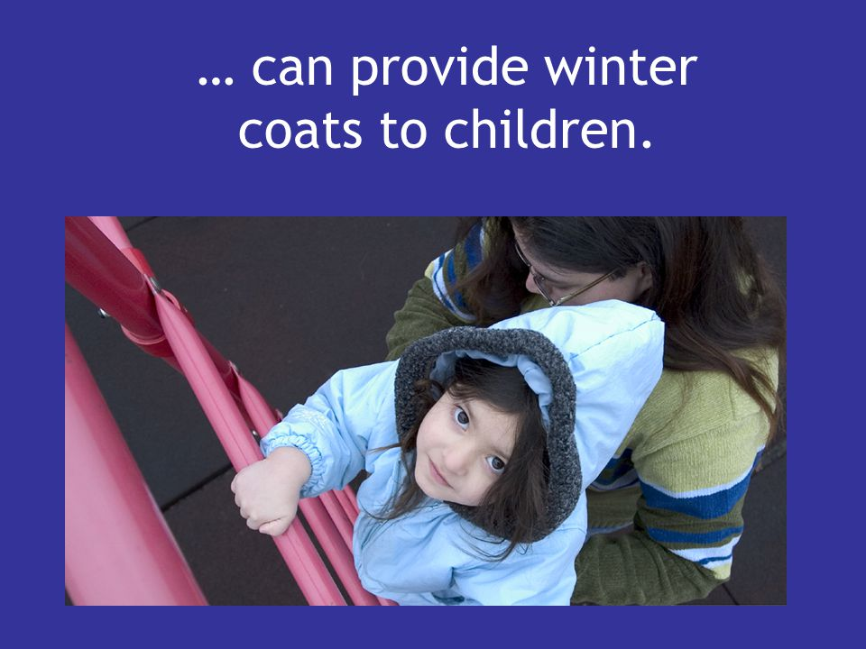 … can provide winter coats to children.