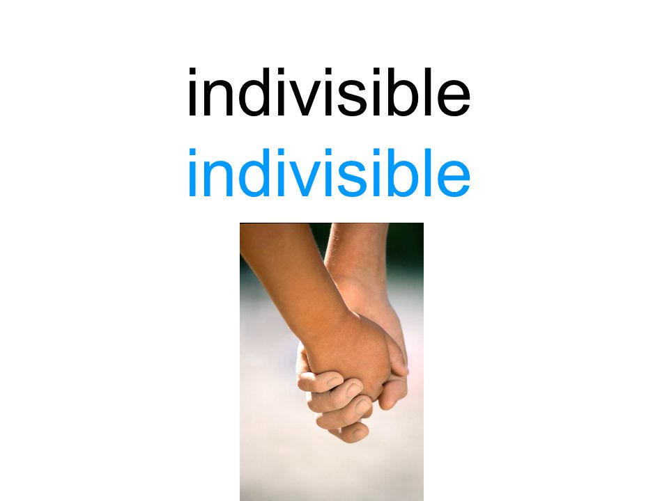 indivisible indivisible