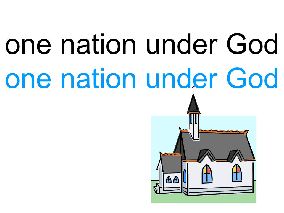 one nation under God one nation under God