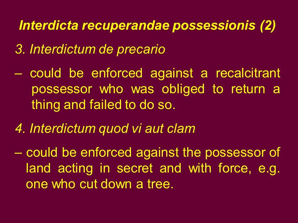 Interdicta recuperandae possessionis (2)