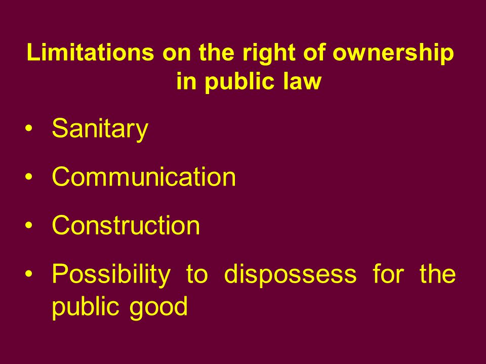Limitations on the right of ownership in public law