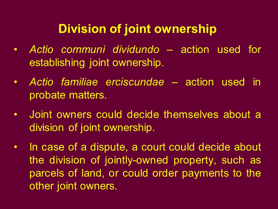 Division of joint ownership