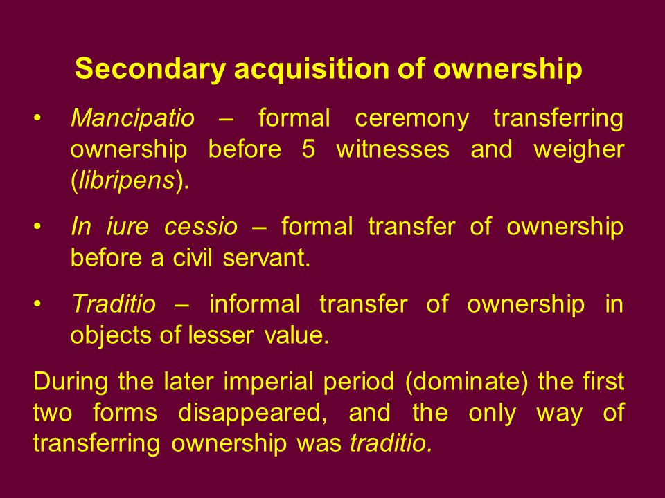 Secondary acquisition of ownership
