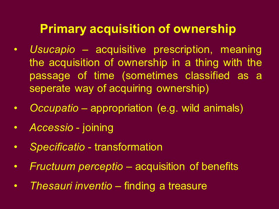 Primary acquisition of ownership