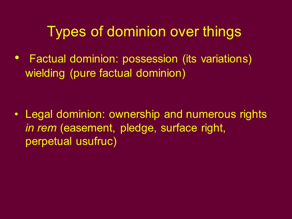 Types of dominion over things
