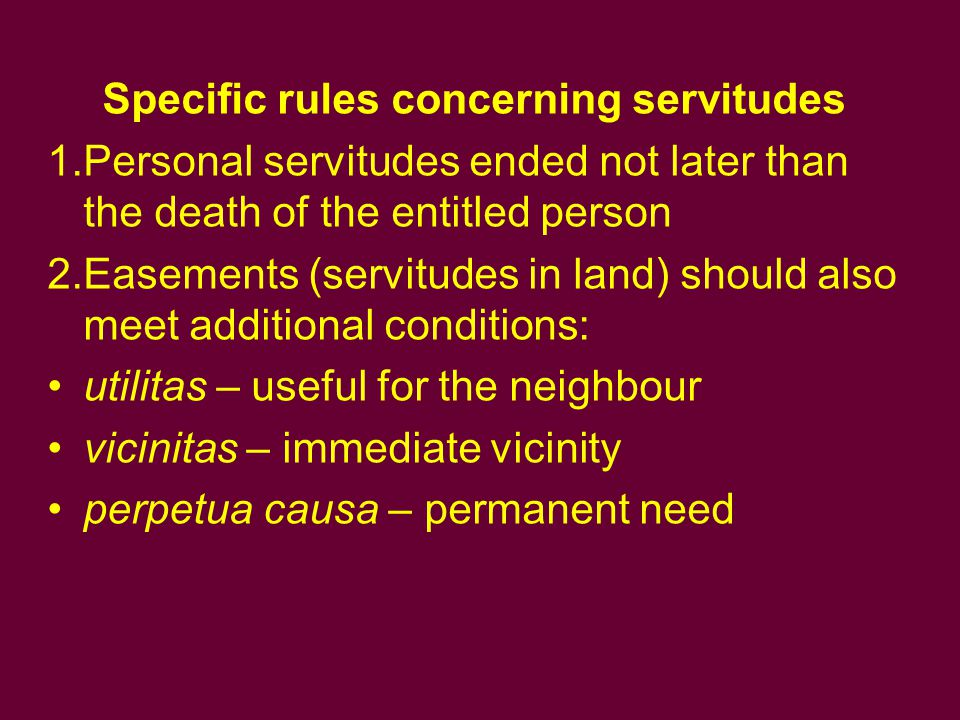 Specific rules concerning servitudes