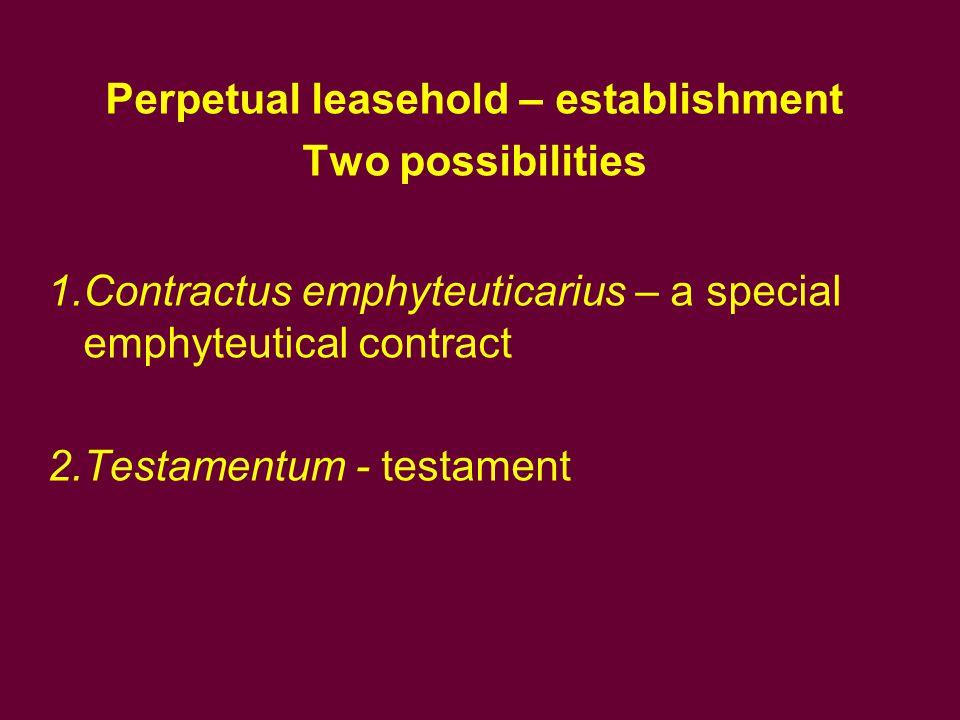 Perpetual leasehold – establishment