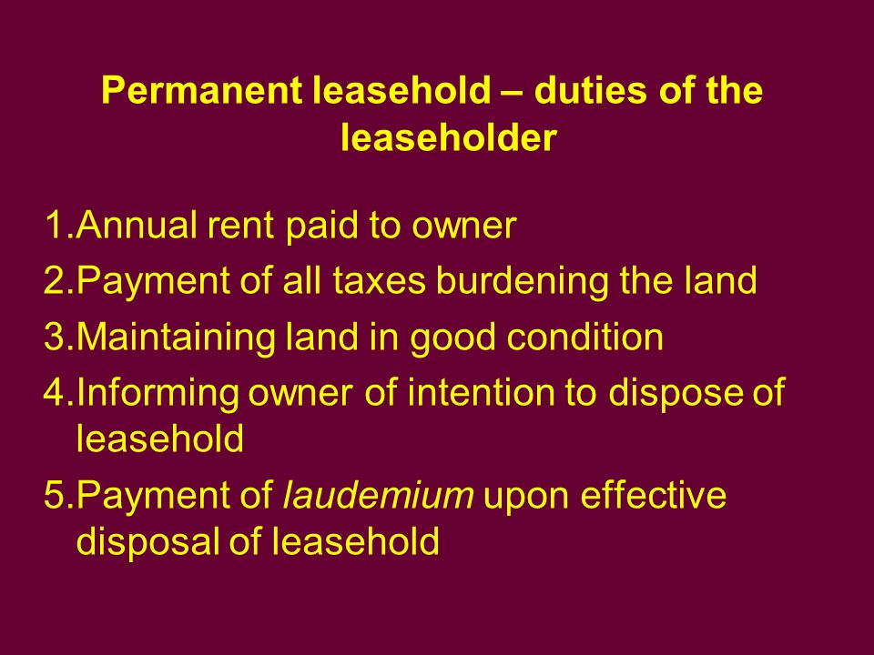 Permanent leasehold – duties of the leaseholder