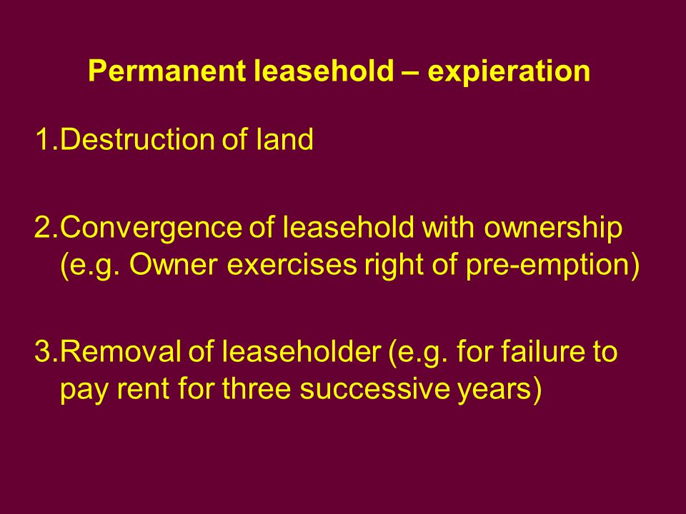 Permanent leasehold – expieration