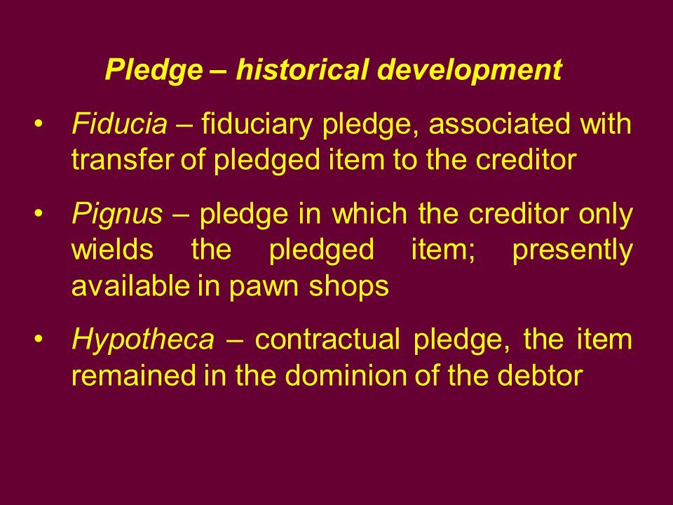 Pledge – historical development
