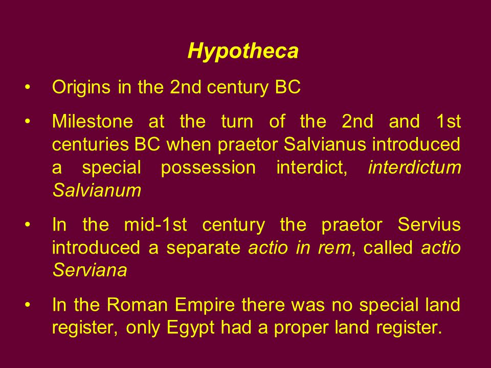 Hypotheca Origins in the 2nd century BC