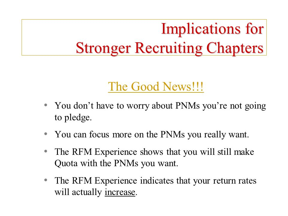Implications for Stronger Recruiting Chapters