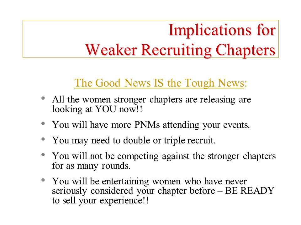 Implications for Weaker Recruiting Chapters