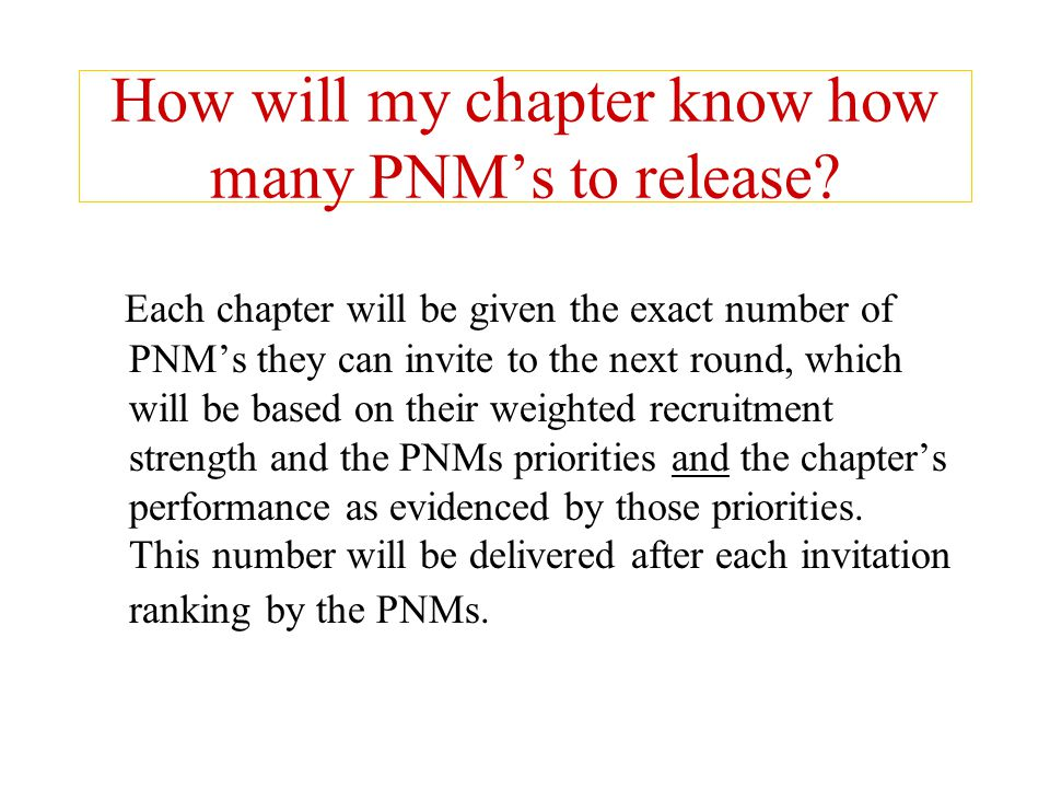 How will my chapter know how many PNM's to release