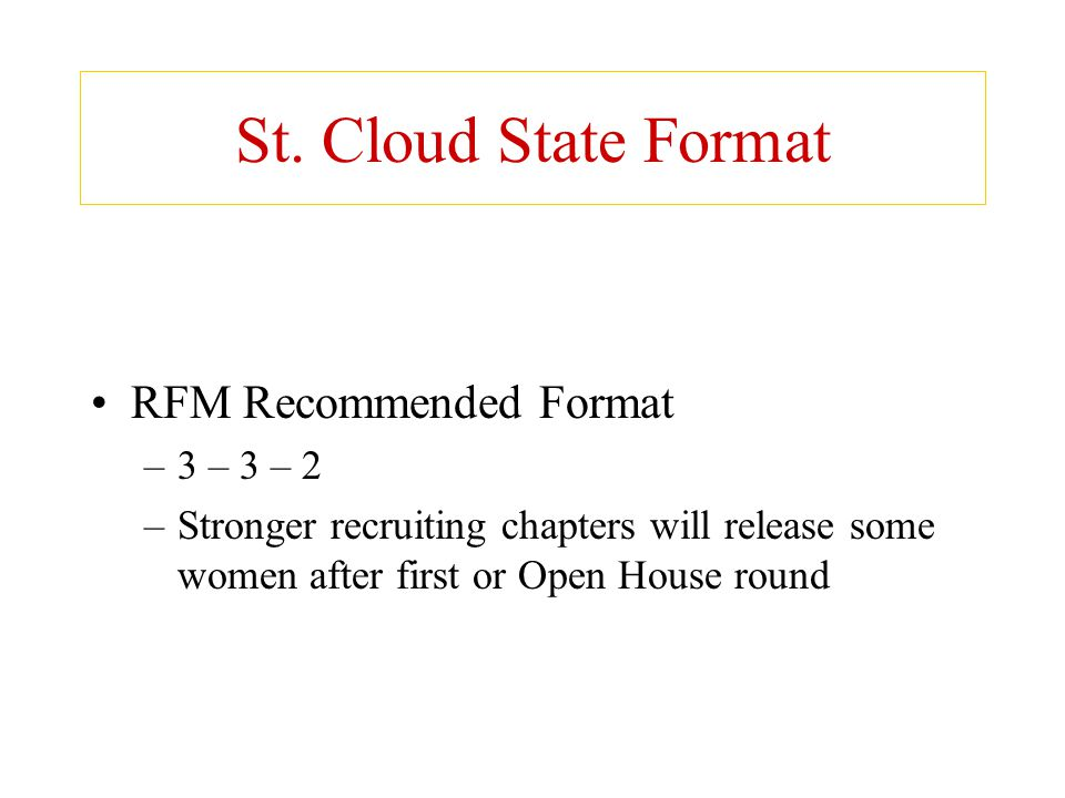 St. Cloud State Format RFM Recommended Format 3 – 3 – 2
