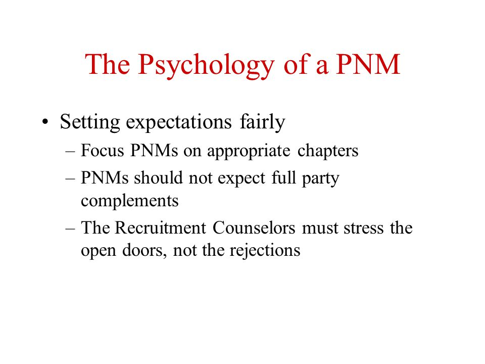 The Psychology of a PNM Setting expectations fairly