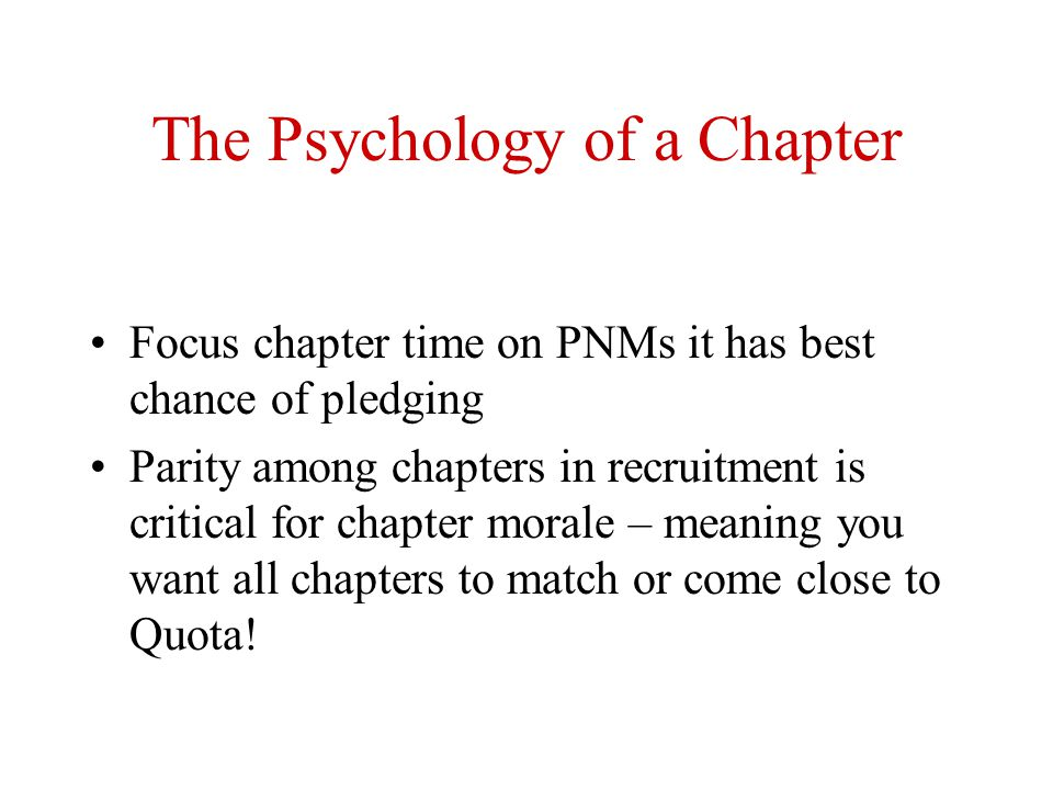 The Psychology of a Chapter