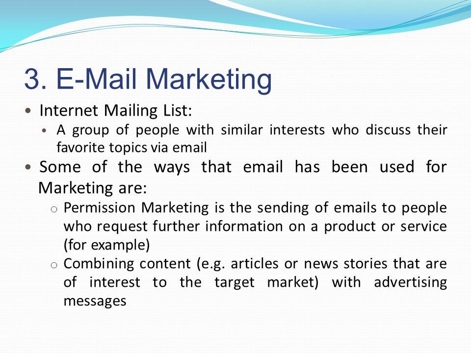 3. E-Mail Marketing Internet Mailing List: