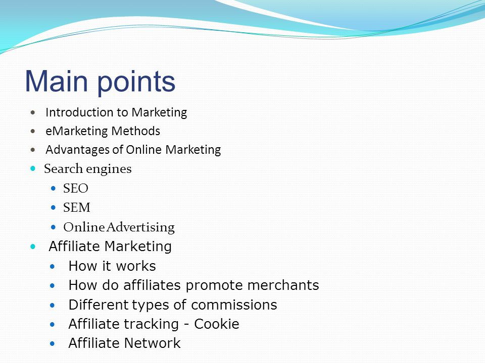 Main points Introduction to Marketing eMarketing Methods