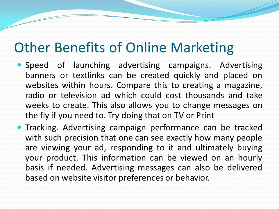 Other Benefits of Online Marketing