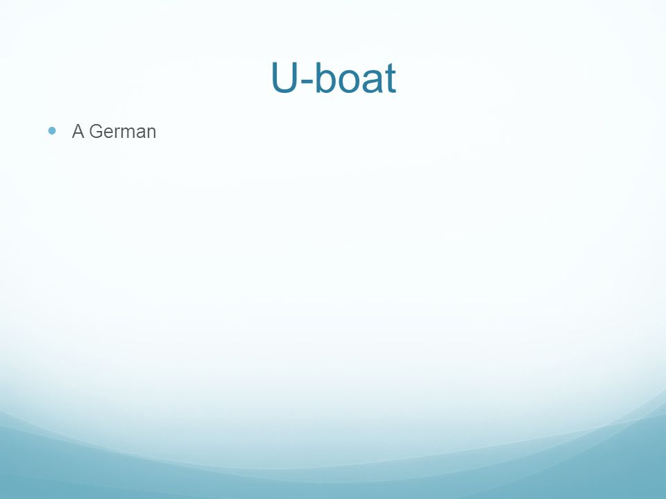 U-boat A German