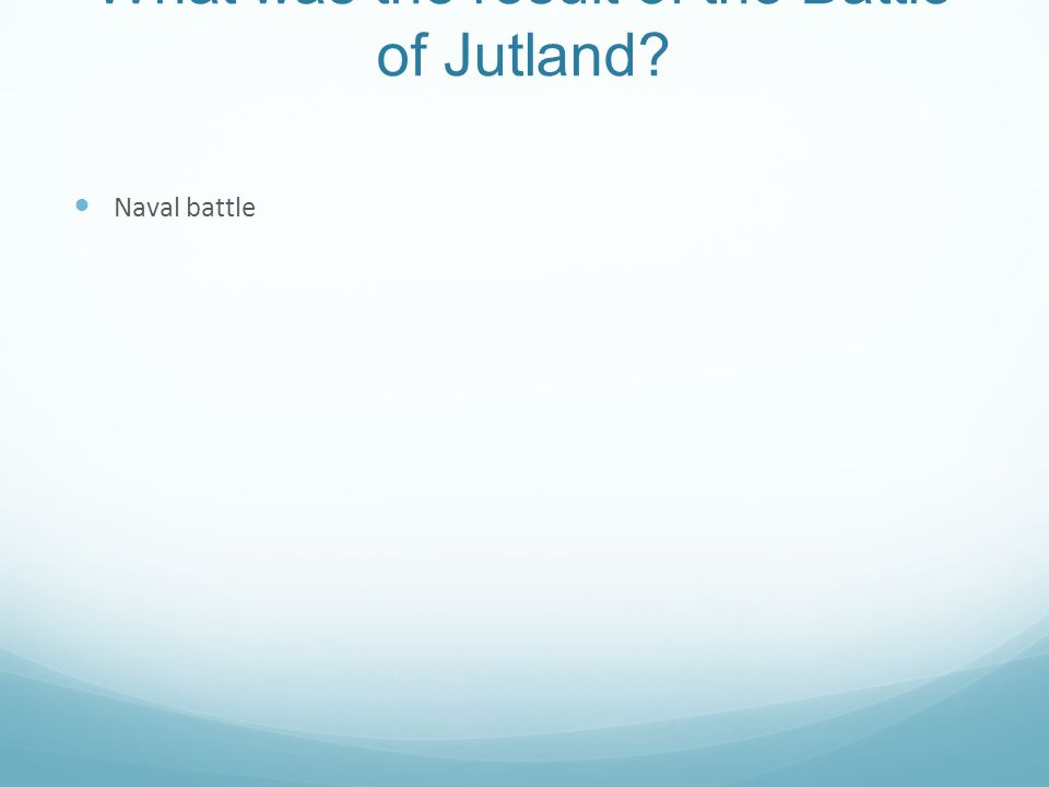 What was the result of the Battle of Jutland