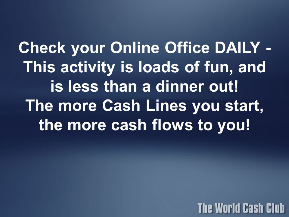 Check your Online Office DAILY - This activity is loads of fun, and is less than a dinner out.